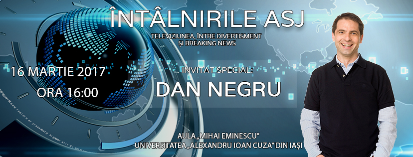 "Dan Negru vine la ""ÎntâlnirileASJ"""