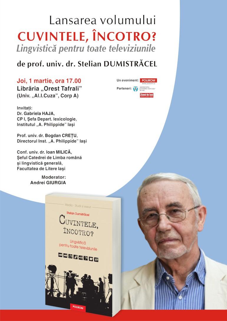 Lansare de carte la Iaşi: Stelian Dumistrăcel, Cuvintele, încotro? Lingvistică pentru toateteleviziunile